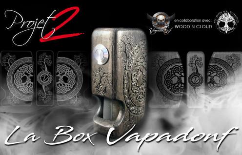 Projet Vapadonf 2 : La Box BF Vapadonf