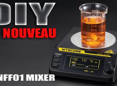 NOUVEAU MATOS DIY : Le NFF01 MIxer par Nitecore
