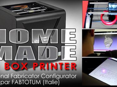 Home made 3D boxs printers : un nouvel outils de conception multifonction (Scan 3D / Print 3D / Grav