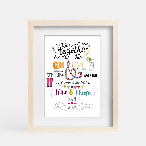 "Personalised ""We go together like..."" Print"