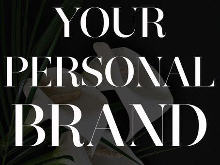 DEFINING YOUR PERSONAL BRAND