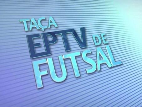 36ª Taça EPTV de Futsal foi suspensa em razão do Coronavirus