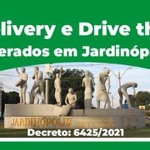 Delivery e Drive Thru liberados para todos os estabelecimentos comerciais em Jardinópolis