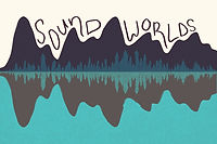 Sound Worlds