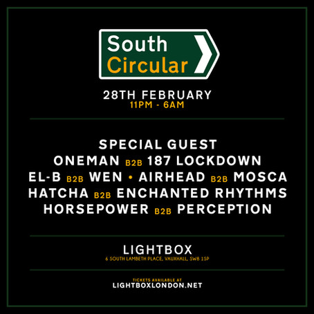 EVENTS | South Circular II @ Lightbox [28/02/20]