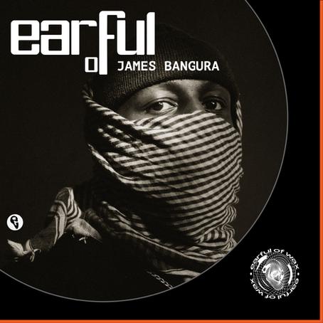 EARFUL OF | JAMES BANGURA