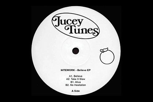 BELIEVE EP - NITEWORK / ELL MURPHY | JUCEY TUNES [JT004]