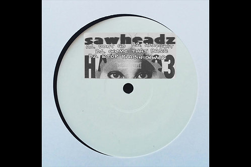 SAWHEADZ | HARDLINE SOUNDS [HARD03]