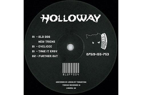 BLUFF RECORDS - HOLLOWAY [BLUFF004]