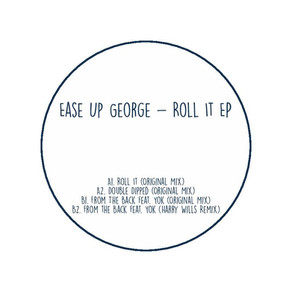 PREMIERE   Ease Up George - Roll It [Cwtch Records]