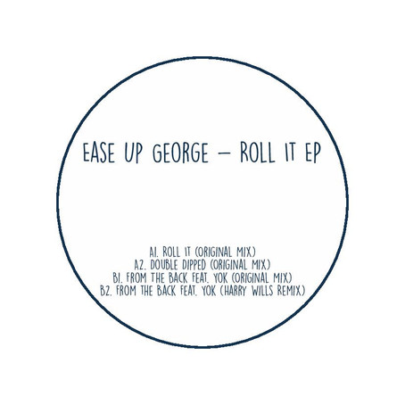 PREMIERE | Ease Up George - Roll It [Cwtch Records]