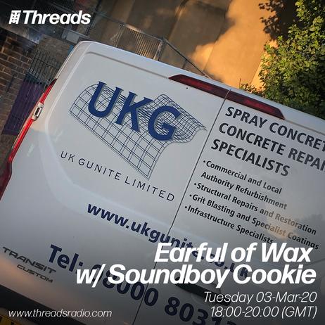 Threads Radio | Earful of Wax w/Soundboy Cookie