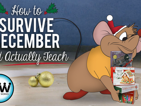 How to Survive December and Actually Teach!