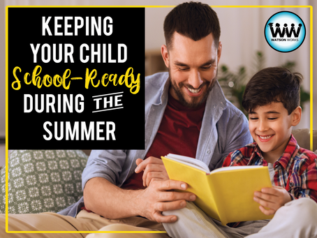 Keeping Your Child School-Ready During the Summer
