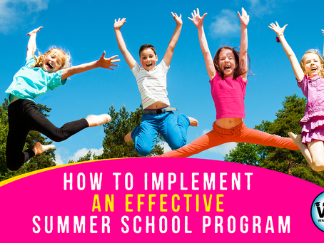 How to Implement an Effective Summer School Program