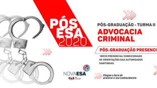 Nova ESA lança II Turma da Pós-graduação em Advocacia Criminal; participe