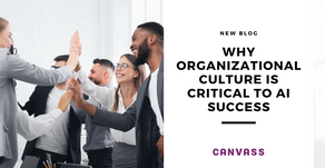Why organizational culture is critical to AI success