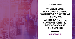 Reskilling Manufacturing Workforce with AI is Key to Withstand the COVID-19 Crisis