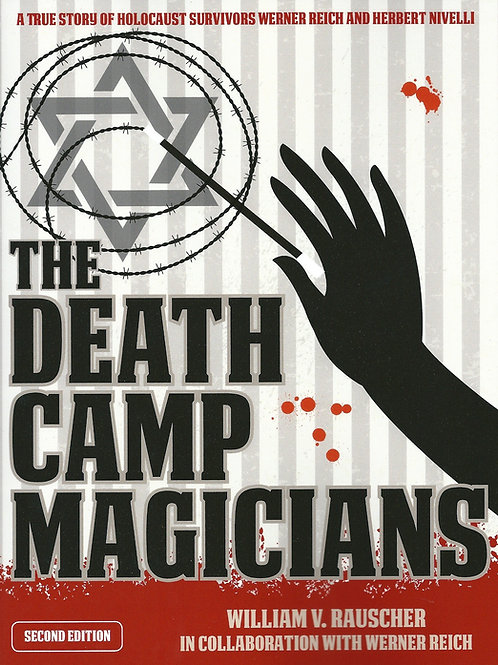 The Death Camp Magicians