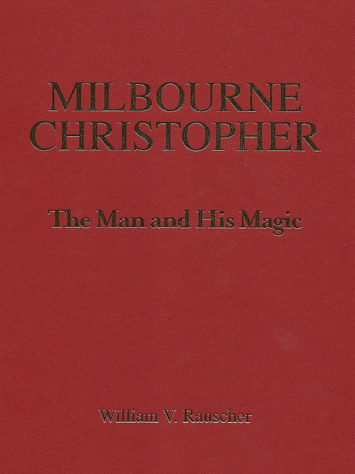 Milbourne Christopher -  Man & His Magic (Deluxe)