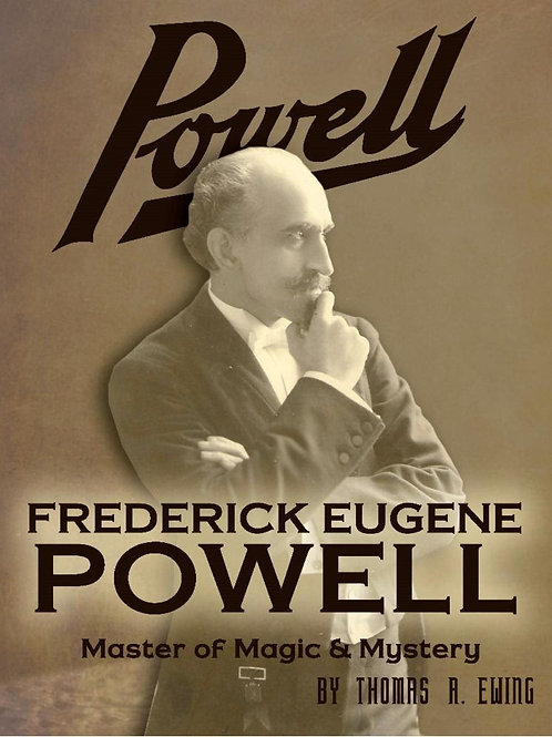 Frederick Eugene Powell Master of Magic & Mystery