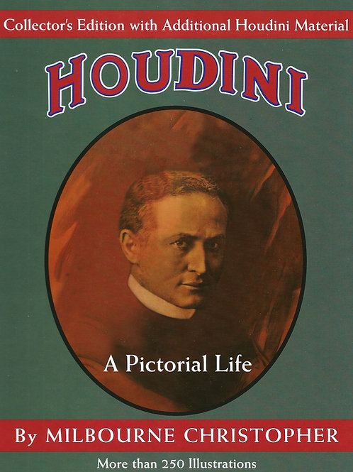Houdini A Pictorial Life - Collector's Edition