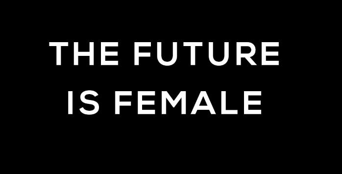 THE FUTURE IS FEMALE NOIR
