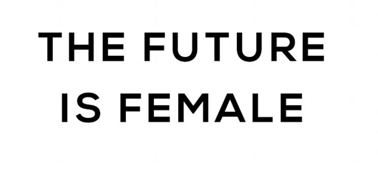 THE FUTURE IS FEMALE BLANC