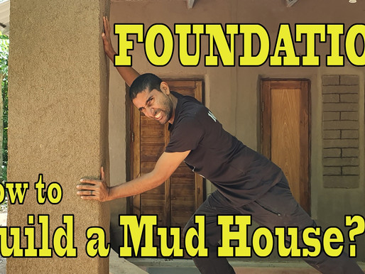 How to build a Mud House? Laying the foundation