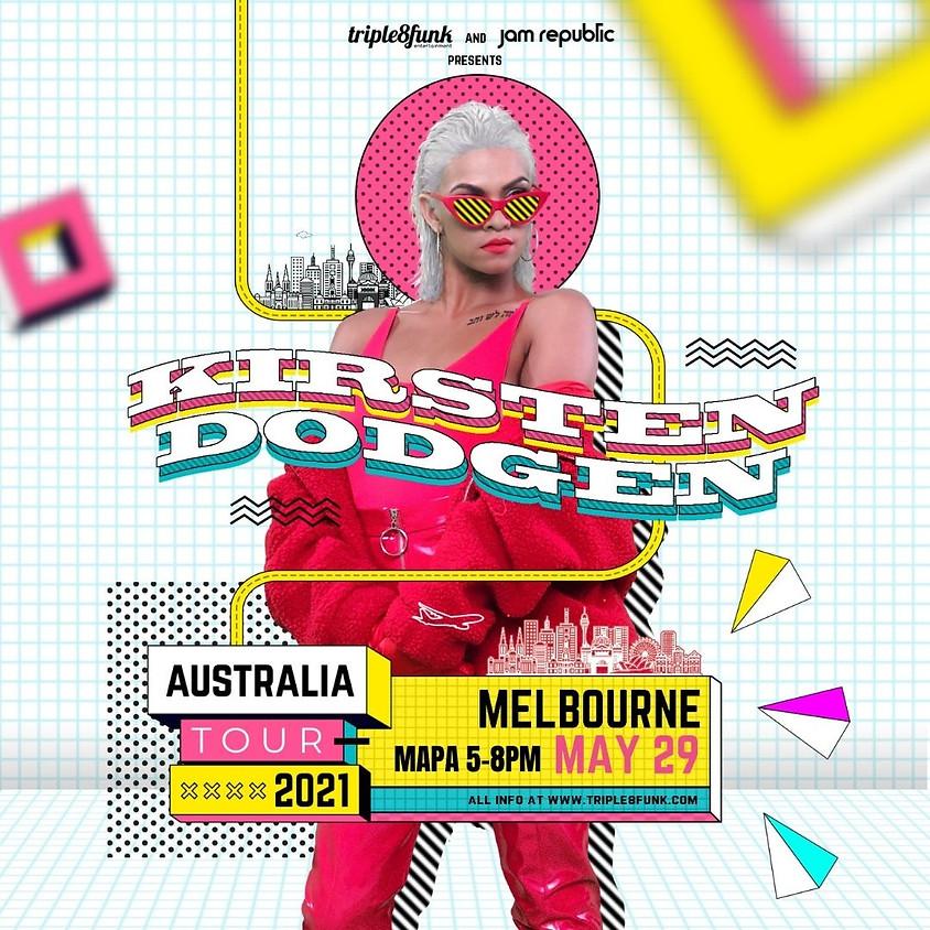 Kirsten Dodgen MELBOURNE Tour