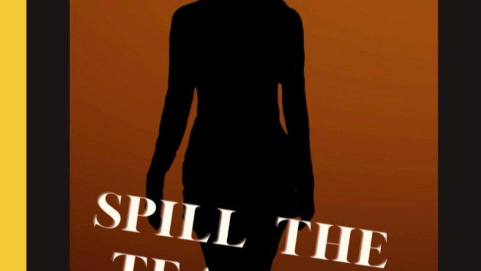 Spill The Tea Sis