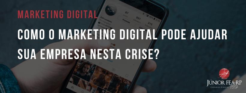 Como o marketing digital pode ajudar sua empresa nesta crise?