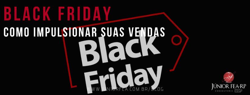 Black Friday: Como impulsionar suas vendas