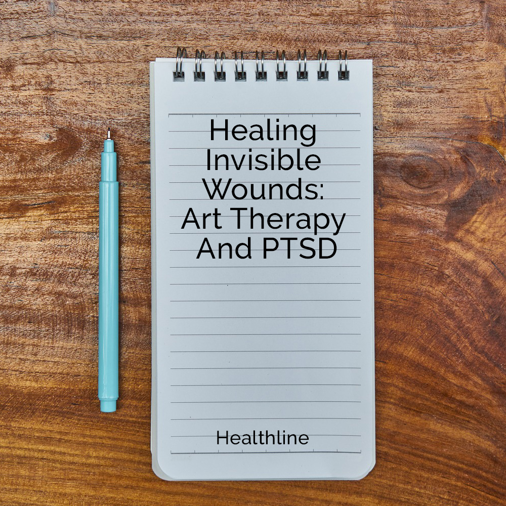 Healing Invisible Wounds: Art Therap