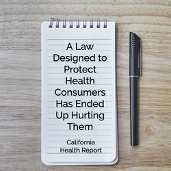 A Law Designed to Protect Health Consumers Has Ended Up Hurting Them