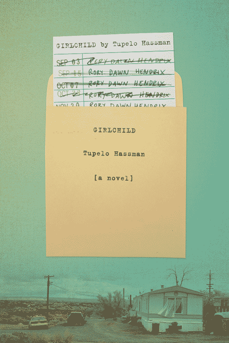 Sonder Reads | Tupelo Hassman's Girlchild