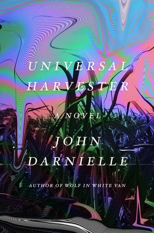 Sonder Reads | John Darnielle's Universal Harvester