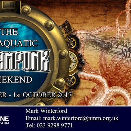 The Subaquatic Steampunk Weekend The SUBAQUATIC STEAMPUNK WEEKEND 30th September -1st October 2017-