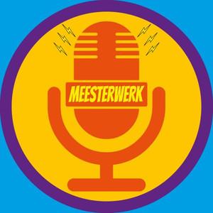 Meesterwerk-podcast (aflevering #38)