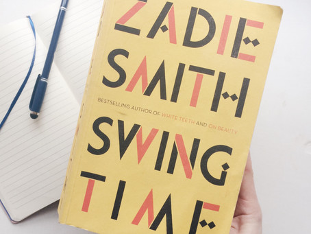 JANUARY BOOK CLUB IS IN SESSION: SWING TIME BY ZADIE SMITH