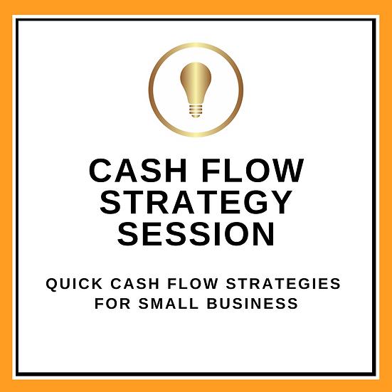 Cash Flow Strategy Session