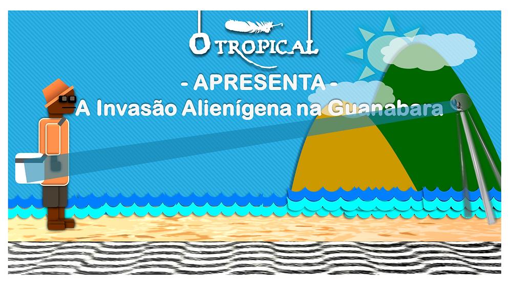 ED & Quaix-Quaix - A Invasão Alienígena na Guanabara - FAZ