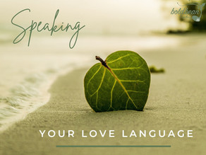 Speaking your love language