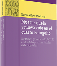 Muerte, duelo y nueva vida en el cuarto evangelio
