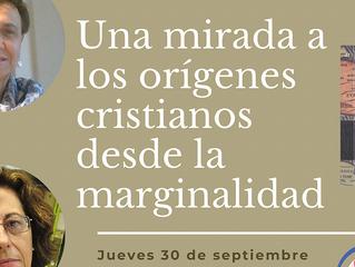UNA MIRADA A LOS ORÍGENES CRISTIANOS DESDE LA MARGINALIDAD