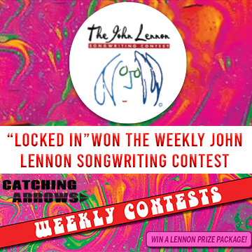 """Catching Arrows Song """"Locked In"""" wins weekly John Lennon Songwriting Contest and prize"""