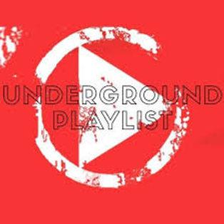 undergroud playlist.jpg