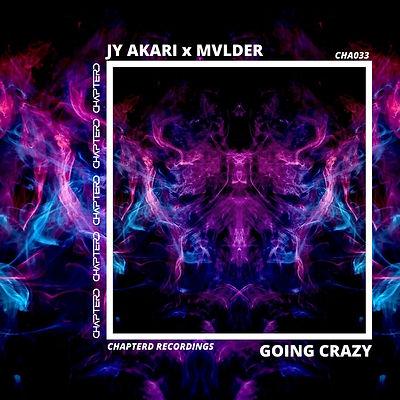 JY Akari x MVLDER - Going Crazy.jpg