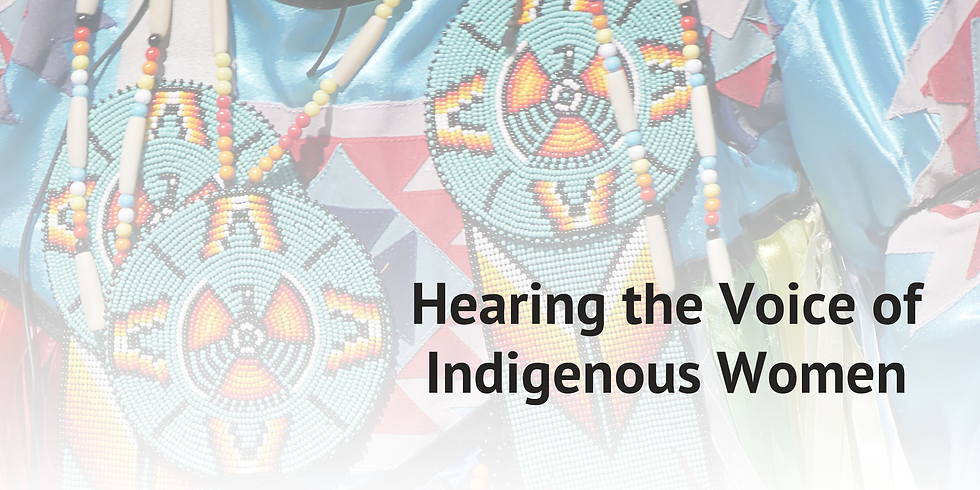 Hearing the Voice of Indigenous Women