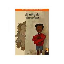 El_nino_de_chocolate_Ana_Ochoa_Tejeda_Ri